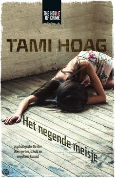 Het negende meisje - Tami Hoag  11 febr 2015