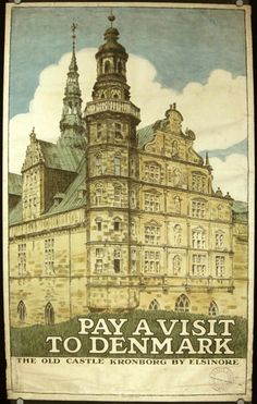 PAY A VISIT TO DENMARK the old castle Kronborg by Elsinore
