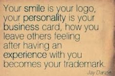 Smile Business Cards, Life, Trademark, Business Quotes, Your Smile Is Your Logo, So True, Custom Service, Inspiration Qu...