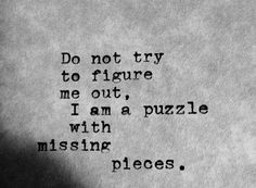 Quotes about Missing : QUOTATION - Image : Quotes Of the day - Description Guess I'll never know where I lost them Sharing is Caring - Don't forget to Poetry Quotes, Mood Quotes, Wisdom Quotes, True Quotes, Scary Quotes, Qoutes, Missing Quotes, Great Quotes, Inspirational Quotes