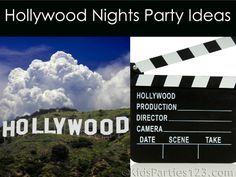 Hollywood party ideas for teens and pre-teens from @KidsParties123 #hollywood #oscars