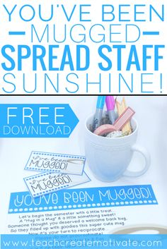 Teacher Gifts : You've been mugged is an easy easy way for teachers to spread staff sunshine at their school! Grab this free printable! Teacher Morale, Employee Morale, Staff Morale, Employee Rewards, Employee Gifts, Employee Incentive Ideas, Team Morale, Employee Appreciation Gifts, Teacher Appreciation Week