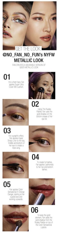 Get Fan's recreation of Gigi Hadid's New York Fashion Week inspired look!  First, use a cushion foundation like Maybelline's Super Ultra BB Cushion.  Next, use The Nudes Palette's gold shadow in the bottom crease of the lid and a darker color in the outer corner. Then, use the Hyper Sharp Liner to create three wings.  To create full lashes, use Lashionista on the top and bottom lashes.  For lips, apply Orange Danger Loaded Bolds lipstick.  For a metallic lip pop, apply gold eyeshadow on top.
