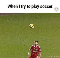 When I try to play soccer | Funny Jokes, Quotes, Pictures, Video