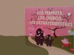 La Gallina Pintadita: Hoy leemos: Los mamuts, los ogros, los extraterrestres y mi hermana