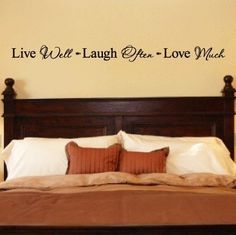 Live Well Laugh Often Love Much vinyl lettering home decor wall sayings art. $4.99, via Etsy.