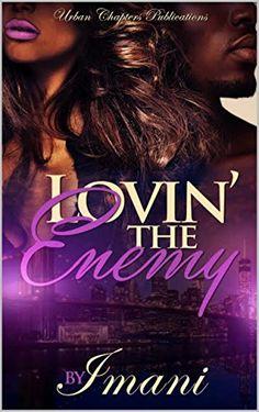 Lovin The Enemy by Imani http://www.amazon.com/dp/B014BSUC4A/ref=cm_sw_r_pi_dp_KS2mwb17Q78FX