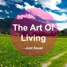 The Art Of Living Jost Sauer