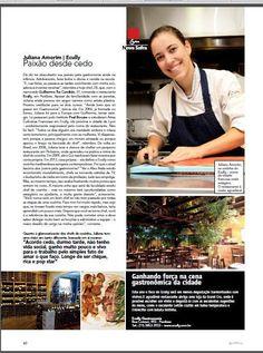 #gastronomiacontemporânea - Ecully Gastronomia na Revista GOWHERE GASTRONOMIA. Em matéria de capa. 'Panela nova é que faz comida boa', jovens chefs.