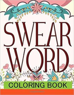 Amazon Swear Word Coloring Book Best Seller Of Adult Amazing