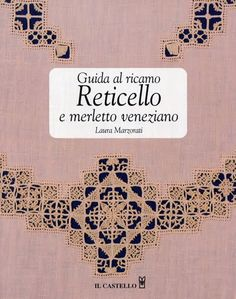 Italian Needlework: Different Styles of Reticello - Part Two