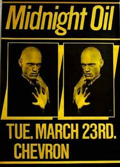 Midnight Oil: MIDNIGHT OIL - 23 Mar 1982 - Club Chevron, Melbour... 80 Bands, Music Bands, Concert Posters, Music Posters, Music Tours, Rock Artists, Tour Posters, Vic Australia, Best Rock