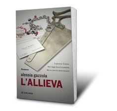 ALESSIA GAZZOLA - L'allieva - LONGANESI