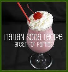 Italian soda recipe - great for parties!