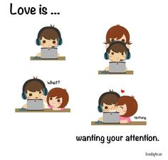 Wanting your attention!