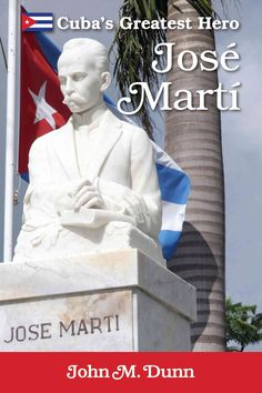 All Cubans agree on one thing: Jose Marti is the Father of Cuba. He was and remains Cubas national hero. Cubans from all walks life simply call him The Apostle. Poet, political philosopher, statesman,