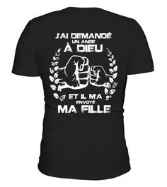 """# T-SHIRT FILLE PÈRE - J'AI DEMANDÉ UN ANGE À DIEU ET IL M'A ENVOYÉ MA FILLE ! .  T-SHIRT FILLE PÈRE - J'AI DEMANDÉ UN ANGE À DIEU ET IL M'A ENVOYÉ MA FILLE ! Buy yours now before it is too late!  Secured payment via Visa / Mastercard / Amex / PayPal  How to place an order Choose the model from the drop-down menu Click on """"Buy it now"""" Choose the size and the quantity Add your delivery address and bank details And that's it!  tag: papi dad pop vader babbo father papa dad padre daddy pai…"""