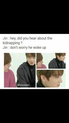 Y r u stealing my heart with Ur dad jokes Jin?