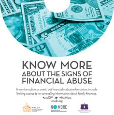 Learn more about the signs of financial abuse. http://www.clicktoempower.org/sites/default/files/learningmodules/modules/finabuse1.html #NoMore #endDV http://nnedv.org/news/4258-join-nnedv-the-allstate-foundation-as-we-say-no-more-to-financial-abuse-this-april.html | design by @Andria Waclawski