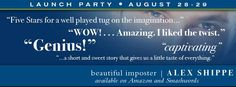 """Beautiful Imposter Launch Party - The Book Rack - Alex Shippe is celebrating the release of his debut short story """"Beautiful Imposter"""" and you get the prizes. Chance to win one of 10 copies of """"Beautiful Imposter"""" and digital swag along the way."""