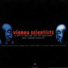 "Vienna Scientists present Freedom Satellite ‎""Trash Remixes"" (Krypton Records, France 1999)"