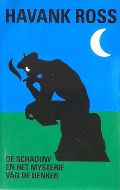 De Schaduw en het Mysterie van De Denker - Havank Ross (2011) - BoekMeter.nl Branding, Graphic Design, History, My Love, Classic, Illustration, Books, Fictional Characters, Derby