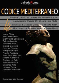 CODICE MEDITERRANEO Collettiva D'Arte vernissage Sabato 25 Ottobre ore 18,30 Dal 25 Ottobre al 04 Novembre