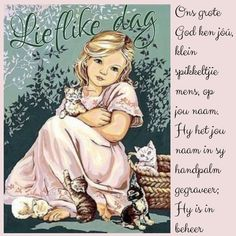 Lekker Dag, Afrikaanse Quotes, Goeie More, Pinterest Images, Good Morning Wishes, Christianity, Prayers, Greeting Cards, Bible