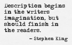 Description begins in the writer's imagination... #quotes #authors #writers