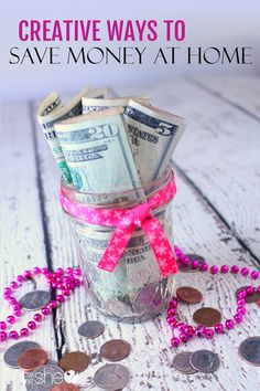 Creative Ways to Save Money at Home! howdoesshe.com