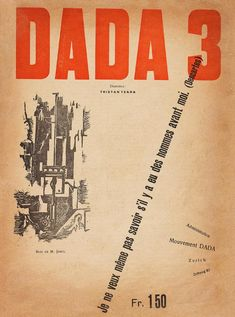 Tristan Tzara, Dada Data from the Fine Arts Museums of San Francisco Zurich, John Heartfield, Dada Movement, Tristan Tzara, Neo Dada, Dada Art, Francis Picabia, Typography Logo, Lettering