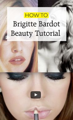 How to do your make-up like 60s siren Brigitte Bardot