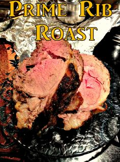 How to Cook Prime Rib Roast. Full of flavour, tender and juicy, this will not disappoint your diners! #beef #roast #cooktimes