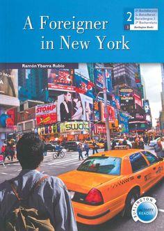 """""""A Foreigner in New York"""" Ramón Ybarra Rubio. Nivel 5"""