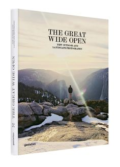 The Great Wide Open by Gestalten Verlag