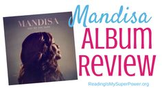 """Mandisa's new album Out of the Dark is honest and full of tenderness and JOY!! As someone who can relate to Mandisa's journey in – and out – of the pit of depression, as someone who wakes up every morning to Mandisa belting out """"Overcomer"""", this album and these songs hit all the right notes."""