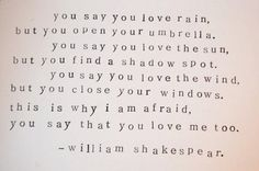 You say you Love...                     Shakespeare
