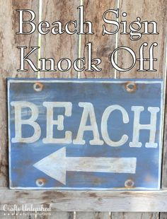 Ballard Designs Beach Sign Knock Off