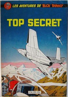 Charlier et Hubinon : Les Aventures de Buck Danny, Top Secret - éditions Dupuis