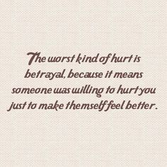 "Discover the best betrayal quotes and sayings with images. We've compiled a list of the greatest sayings on betrayal. Feel free to share. Top 50 Betrayal Quotes And Sayings with Images ""The saddest thing about betrayal The Words, Images And Words, Great Quotes, Quotes To Live By, Inspirational Quotes, Awesome Quotes, Being Hurt Quotes, Lonely Quotes, Super Quotes"