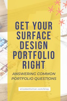 Do you need help putting together and presenting your surface pattern design portfolio? This is one of the most important aspects of growing a surface pattern design business. Here's how to do it right!