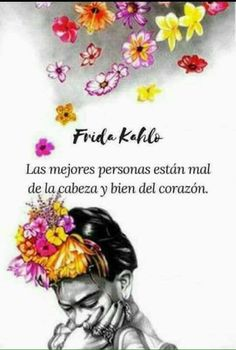 Ideas For Wallpaper Frida Kahlo Frases Words Quotes, Wise Words, Art Quotes, Qoutes, Tattoo Quotes, Motivational Quotes, Inspirational Quotes, Sayings, Frida Quotes