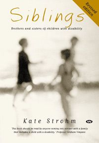 Siblings tells what it is like to grow up with a brother or sister with a disability or illness. The siblings of children with a disability are often the overlooked ones in families struggling to cope.  This book is a must read for any parents or siblings with a child who has a disability.