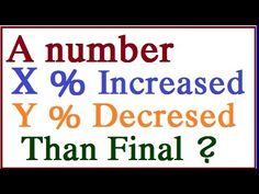 A Number Increased and Decreased the some Percent Than What final | It i...