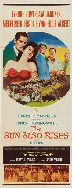 With Tyrone Power, Ava Gardner, Errol Flynn, Mel Ferrer. Original Movie Posters, Movie Poster Art, Film Posters, Movie Photo, I Movie, Vintage Movies, Vintage Ads, The Sun Also Rises, Fox Movies