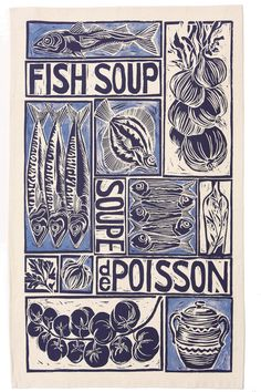 Fish soup; screen printed organic cotton tea towel, decorated with my original lino cut design of the ingredients for fish soup.