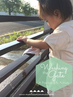 Montessori on Mars: Washing the Gate: A Practical Life Activity