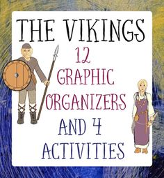 The Vikings  12 Graphic Organizers and 4 Activities includes the following:12 research pages organized in a graphic organizer format  6 topics are covered: --- The Viking Way of Life, Exploration, Settlement, Myths and Gods, Archaeology, and Artifacts.