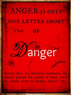 no one can see and think clearly in anger.. can you?