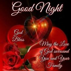 May the love of God surround you and your family love of god good night quotes good night pictures good night images good night sayings Good Night Sister, Good Night I Love You, Good Night Love Images, Good Night Everyone, Good Night Gif, Good Night Sweet Dreams, Good Night Image, Good Night Greetings, Good Night Messages